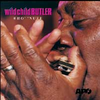 Wild Child Butler - Sho' 'Nuff -  CD