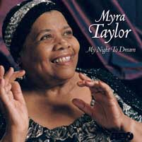 Myra Taylor - My Night To Dream -  CD