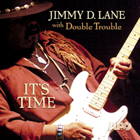 Jimmy D. Lane - It's Time -  CD