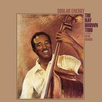 The Ray Brown Trio - Soular Energy