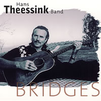 Hans Theessink Band - Bridges