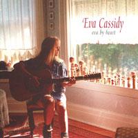 Eva Cassidy - Eva By Heart
