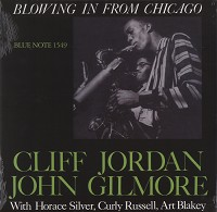 Cliff Jordan and John Gilmore - Blowing In From Chicago -  Hybrid Mono SACD