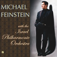 Michael Cain / Peter Epstein / Ralph Alessi - Michael Feinstein with the Israel Philharmonic Orchestra
