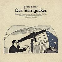 Johannes Goritzki - Franz Lehar: Der Sterngucker