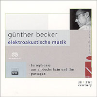 Various Artists - Günther Becker: Collected Works - Electroacoustic Music