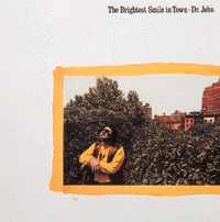 Dr. John - The Brightest Smile In Town