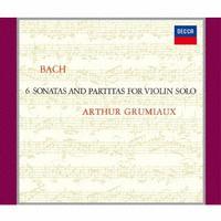 Arthur Grumiaux - Bach: Unaccompanied Violin Sonata and Partita