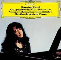 Martha Argerich - Ravel: Gaspard De La Nuit. Sonatine. Valses Nobles Et Sentimentales