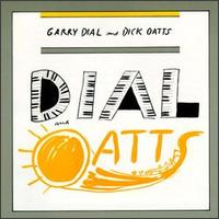 Garry Dial And Dick Oatts - Dial & Oatts