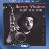 Jerry Vivino - Something Borrowed, Something Blue