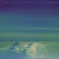 Will Boulware & Rainbow - Over Crystal Green -  Single Layer Stereo SACD