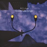 Grady Tate - All Love / Grady Tate Sings -  Single Layer Stereo SACD