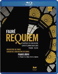 Paavo Jarvi - Faure: Requiem-Cantique de Jean Racine
