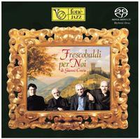 Di Gianni Coscia - Frescobaldi Per Noi -  Hybrid Stereo SACD
