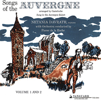Pierre de la Roche - Canteloube: Songs of the Auvergne