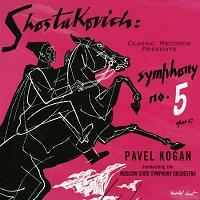 Pavel Kogan - Shostakovich: Symphony No. 5