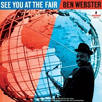Ben Webster - See You at the Fair