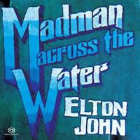 Elton John - Madman Across the Water -  Hybrid Multichannel SACD