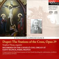 Stephen Tharp - Marcel Dupre: The Stations of the Cross Opus 29 at Saint Sulpice
