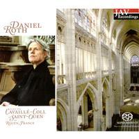 Daniel Roth - Cavaille-Colls Masterpieces at Saint-Ouen