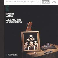 Robert Lucas - Luke and the Locomotives -  XRCD CD