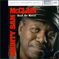 Mighty Sam McClain - Keep On Movin' -  XRCD CD