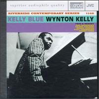 Wynton Kelly Trio And Sextet - Kelly Blue