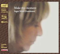 Inger Marie Gundersen - Make This Moment -  XRCD24 CD