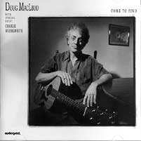 Doug MacLeod - Come To Find -  XRCD CD