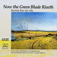 Stockholm Cathedral Choir - Now the Green Blade/ Proprius