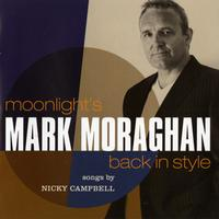 Mark Moraghan - Moonlight's Back in Style