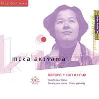Mika Akiyama - Barber & Dutilleux