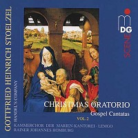 Rainer Johannes Homburg - Stoelzel:  Christmas Oratorio Vol. 2