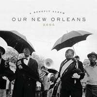 Various Artists - Our New Orleans: A Benefit Album
