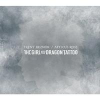 Trent Reznor & Atticus Ross - The Girl With The Dragon Tattoo