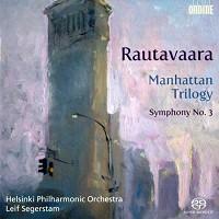 Leif Segerstam - Rautavaara: Manhattan Trilogy:Symph No. 3