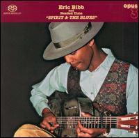 Eric Bibb & Needed Time - Spirit & The Blues