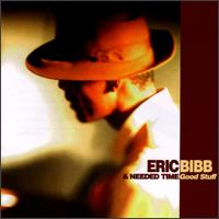 Eric Bibb & Needed Time - Good Stuff