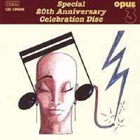 Opus 3 - Special 20th Anniversary Celebration Disc