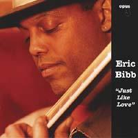Eric Bibb - Just Like Love
