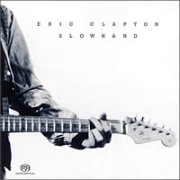 Eric Clapton - Slowhand -  Hybrid Multichannel SACD