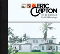 Eric Clapton - Give Me Strength: The 74/75 Recordings