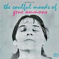 Gene Ammons - The Soulful Moods Of Gene Ammons