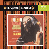 Charles Munch and the Boston Symphony - Ravel: Bolero/  La Valse/ Rapsodie Espagnole/ Debussy: Images