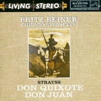 Fritz Reiner - Strauss: Don Quixote, Don Juan