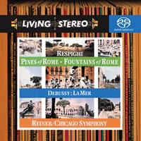 Fritz Reiner - Debussy: La Mer/ Respighi: Fountain & Pines of Rome/ Debussy: La Mer