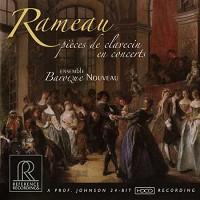 Baroque Nouveau - Rameau: Pieces de Clavecin en Concerts -  HDCD CD