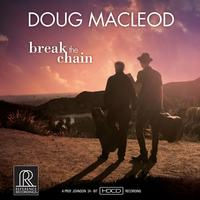 Doug MacLeod - Break The Chain -  HDCD CD
