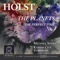 Michael Stern & Kansas City Symphony - Holst: The Planets/The Perfect Fool